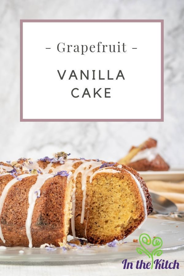Grapefruit Vanilla Cake tall image. inthekitch.net