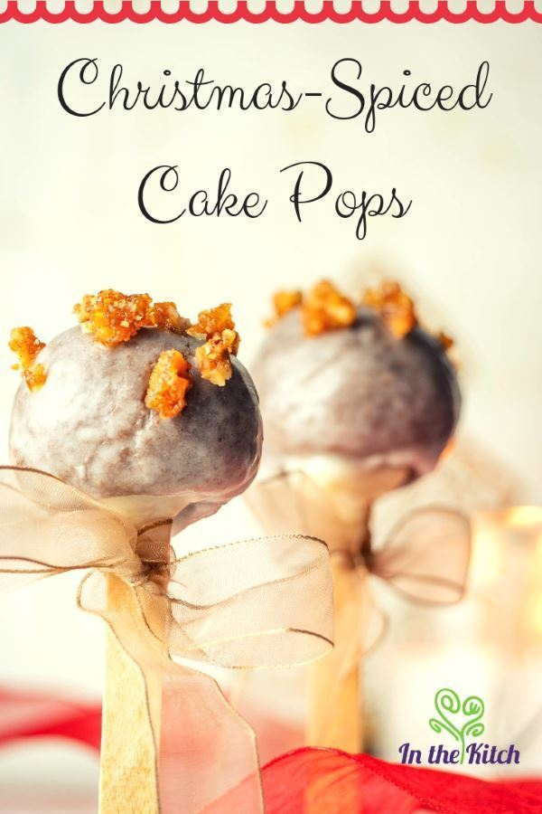 Christmas-Spiced Cake Pops tall image with text. inthekitch.net