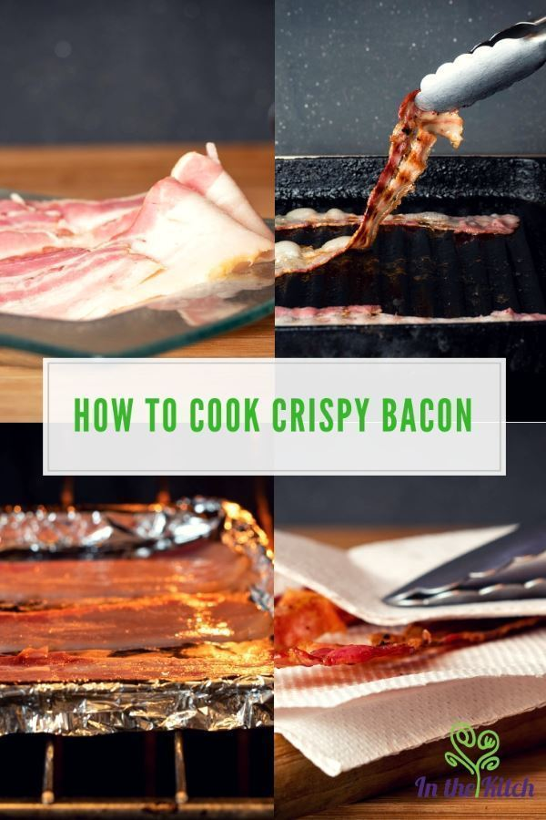 How to Cook Crispy Bacon tall image with text. inthekitch.net