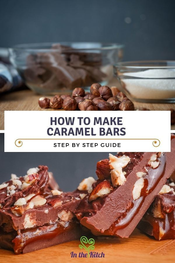 How to Make Caramel Bars - Step by Step Guide