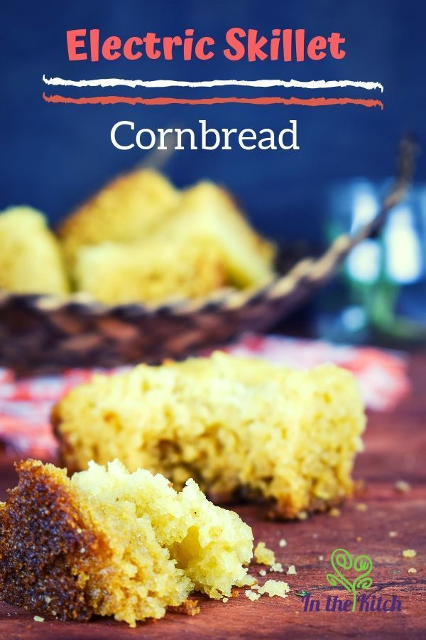 Electric Skillet Cornbread