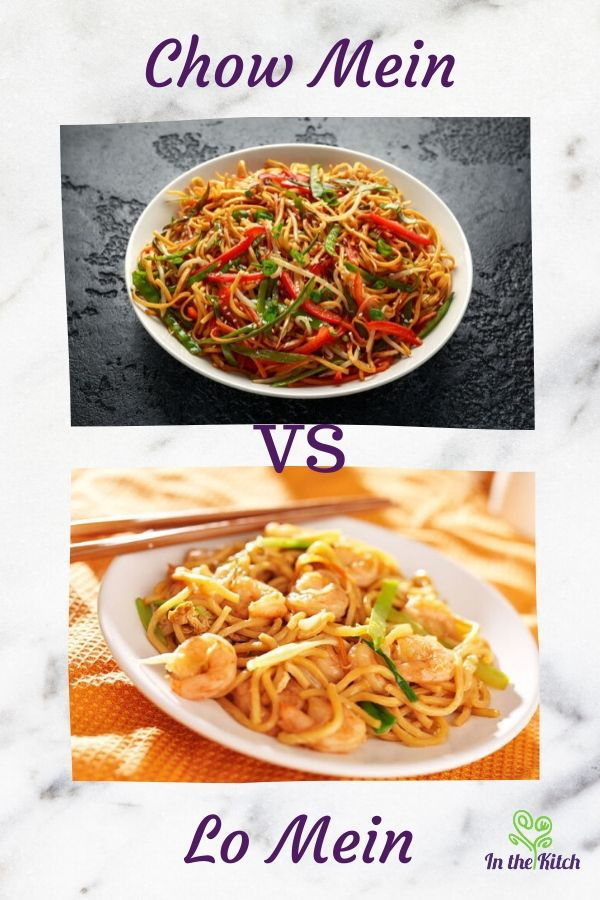 What is the Difference Between Chow Mein and Lo Mein? - In ...
